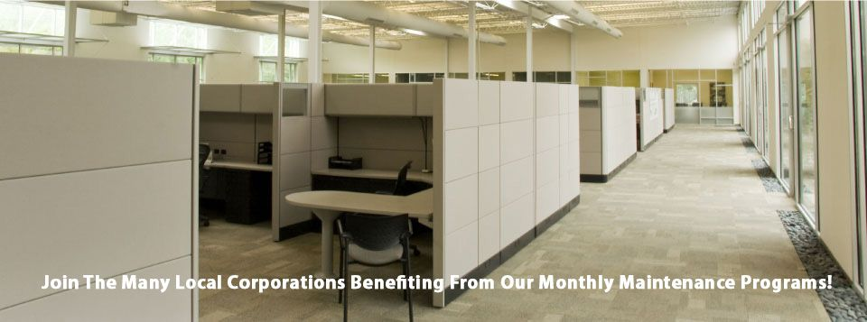 Join The Many Local Corporations Benefiting From Our Monthly Maintenance Programs!